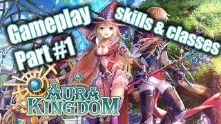 Aura Kingdom Gameplay #1 (Skills & Classes)