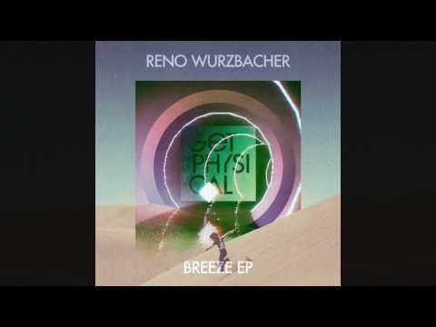 Reno Wurzbacher - House is ...