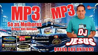 Cover images CD COMPLETO - SÓ AS MELHORES - BREGA DAS ANTIGAS - DJ JESUS - MP3 VOL. 01
