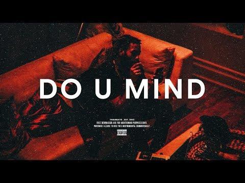 "PartyNextDoor Type Beat  ""Do U Mind"" Smooth R&B Instrumental 2018"