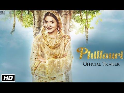 Phillauri Hindi Movie Official Trailer 2017