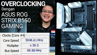 Overclocking dan Tuning AMD Zen2 di ASUS ROG STRIX B550-A GAMING