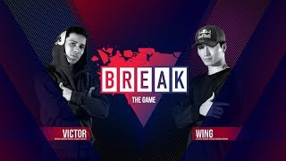 Victor vs. Wing | BREAK THE GAME