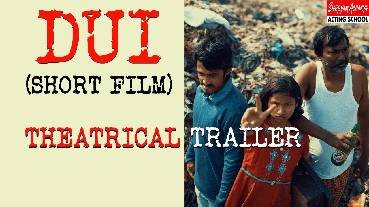 Dui | Theatrical Trailer | Short Film | Shreyam Acharya Acting School