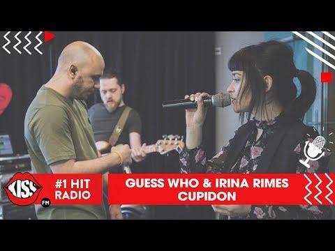 Guess Who feat. Irina Rimes - Cupidon (Live @ Kiss FM)