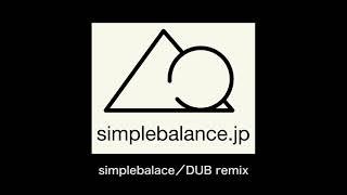 【DUB Remix /simplebalance】  Kabayaki Music Fes 2021 エントリー曲 山田の鰻ソング