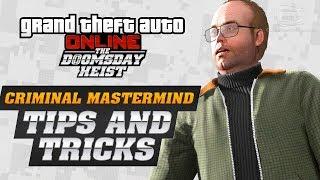GTA Online: Doomsday Heist - Criminal Mastermind Guide (Tips & Tricks)