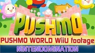 WiiU - PUSHMO WORLD - First Gameplay footage