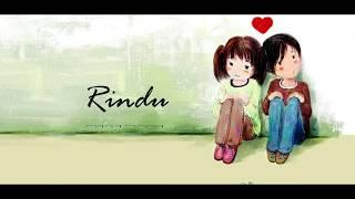 Rindu - Rialdoni 'Lirik dan Terjemahan'