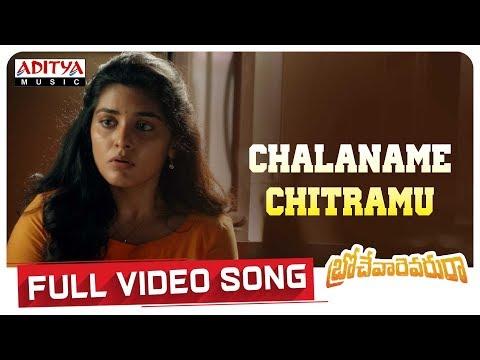 ChalanameChitramu  Full Video Song  | Brochevarevarura Full Video Songs | Sri Vishnu, Nivetha Thomas