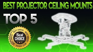 Best Projector Ceiling Mounts 2019 - Projector Ceiling Mount Review
