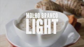 Molho branco light – Receitas Saudáveis