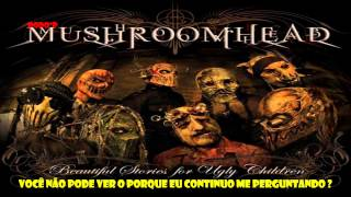 Mushroomhead - The new cult King [Legendado PT-BR]