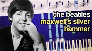 The Beatles - Maxwell's Silver Hammer - Piano Tutorial