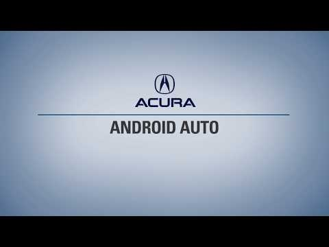 Android Auto™ for Acura Connection & Features