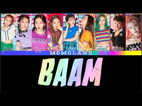 MOMOLAND(모모랜드) - BAAM (Color Coded Lyrics Han Rom Eng)