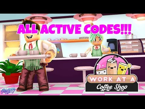 work at a coffee shop roblox codes
