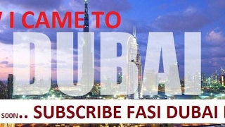 1st DAY IN DUBAI BY MUHAMMAD SULEMAN !!!