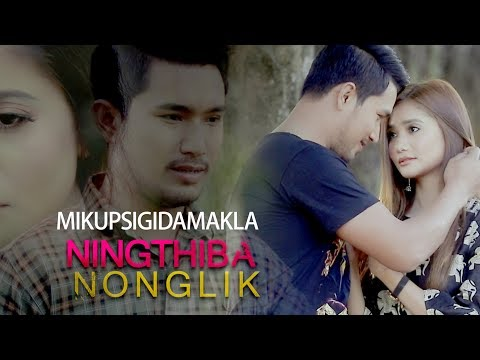 Mikupsigidamakla - Official Ningthiba Nonglik Movie Song Release