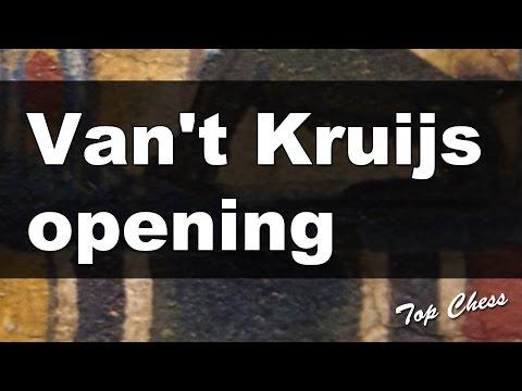 Chess Games - Van't Kruijs opening