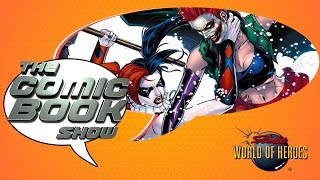 The Comic Book Show: Harley Quinn and Joker