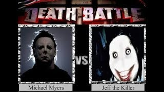 Who would win: Michael Myers vs Jeff the killer