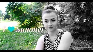 TAG: Imi place vara| I ♥ summer with Doina Odovenco Thumbnail