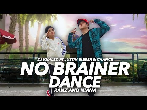 No Brainer - DJ Khaled Ft Justin Bieber Dance | Ranz and Niana