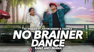 No Brainer  DJ Khaled Ft Justin Bieber Dance  Ranz and Niana
