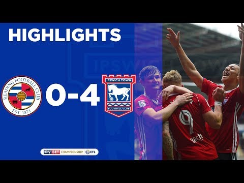HIGHLIGHTS | Reading 0 Ipswich Town 4