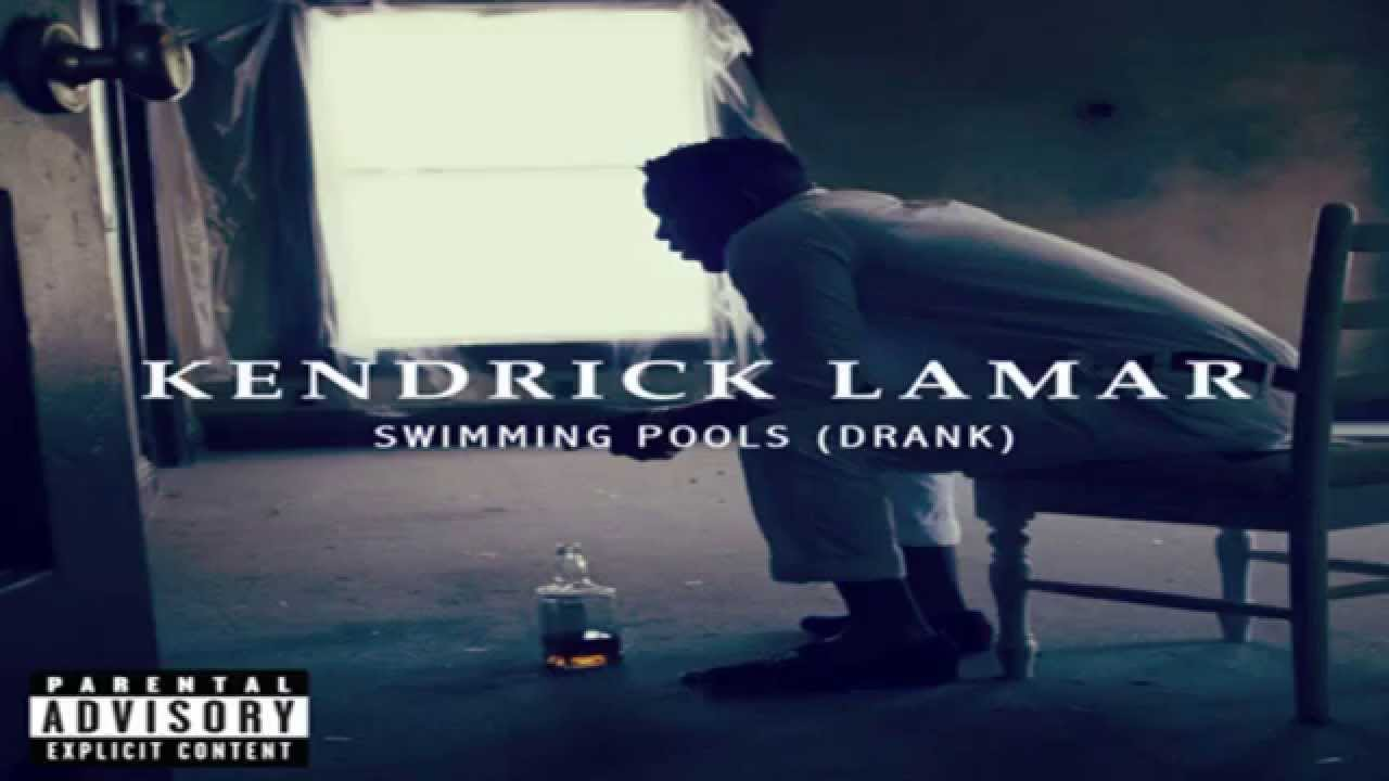 kendrick lamar swimming pools drank youtube