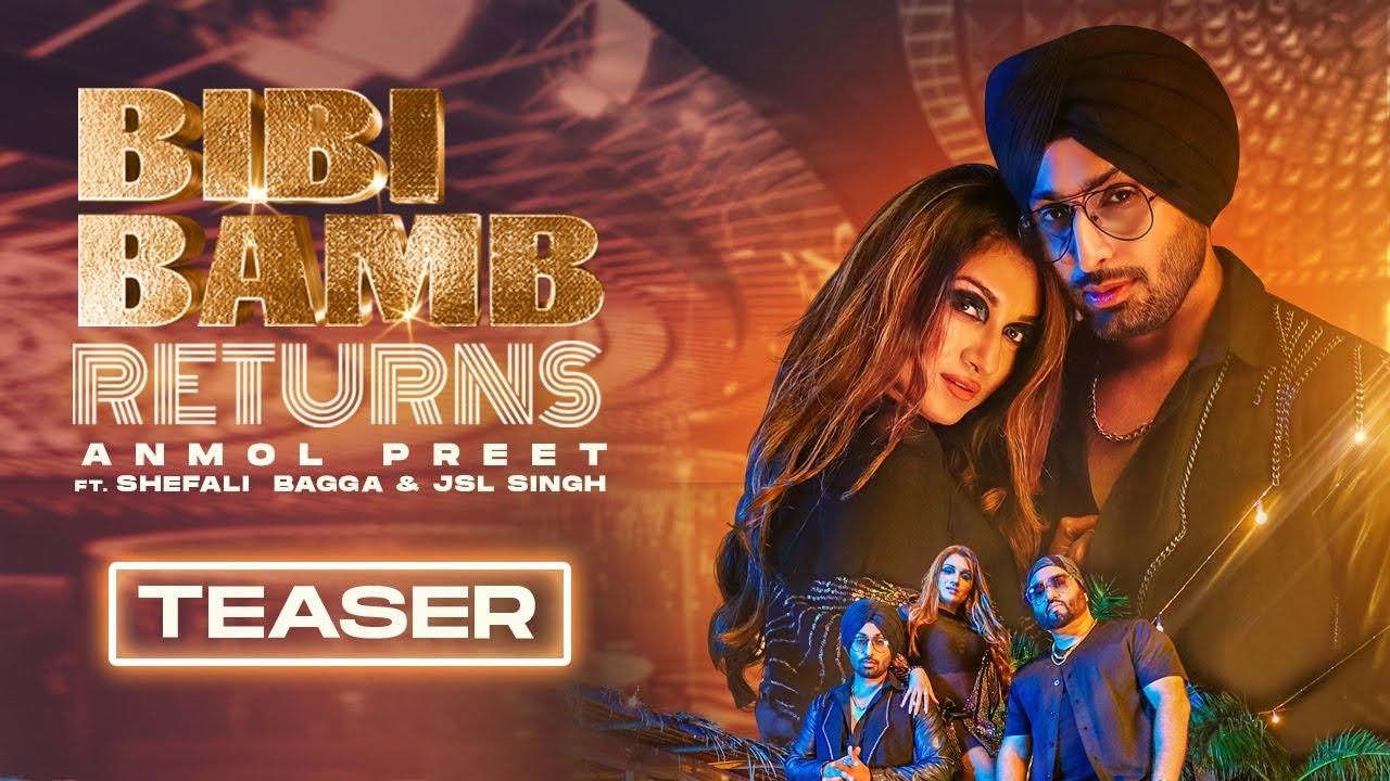 Bibi Bamb Returns | Teaser | Anmol Preet ft. Shefali Bagga & JSL Singh | Punjabi Song 2021 | FFR