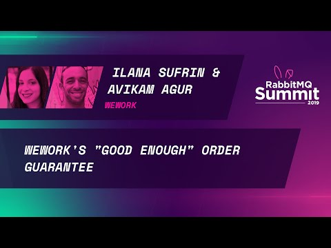 "WeWork's ""good enough"" order guarantee - Ilana Sufrin & Avikam Agur"