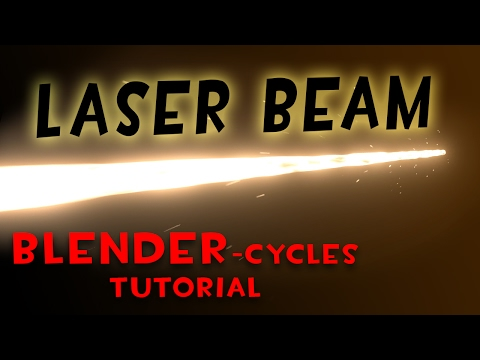 Laser Beam (Blender Tutorial)