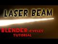 Laser Beam (Blender Tutorial)