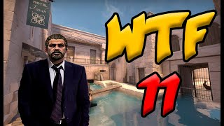CS:GO WTF Moments #11