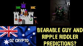 True Bearable Guy & Ripple Riddler Predictions?