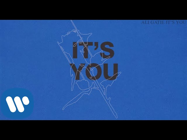 Ali Gatie - It's You (Official Lyrics Video)
