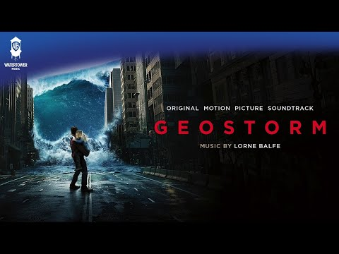 Geostorm Full Soundtrack (official video)