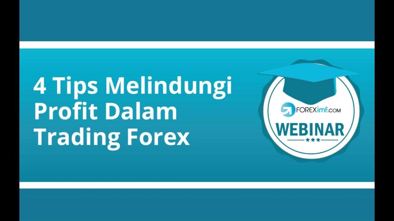 Strategi Forex | 4 Tips Melindungi Profit dalam Trading ...