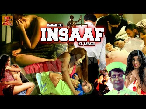 Kahan Hai Insaaf Ka Tarazu || HIndi Action Full Movie || New Upload Movie (2018) Hindi New Movies