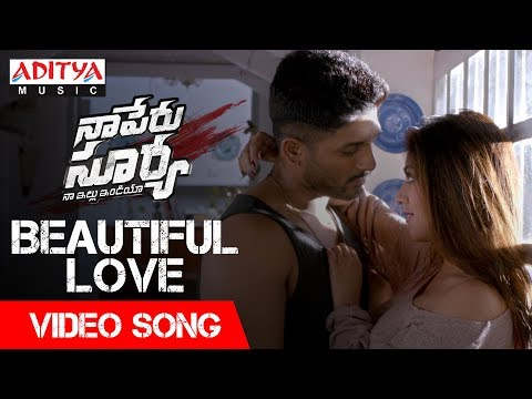 Beautiful Love Video Song | Naa Peru Surya Naa Illu India Songs | Allu Arjun, Anu Emannuel