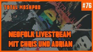 #76 - Der Neofolk-Livestream
