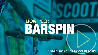 HOW to | BARSPIN