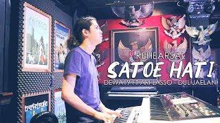 Download lagu Satu Hati (Rehearsal) - Dewa19 Feat Ari Lasso - Dul Jaelani
