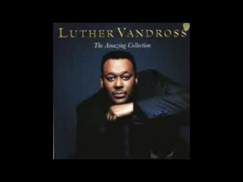 Luther Vandross - The amazing collection (full album)