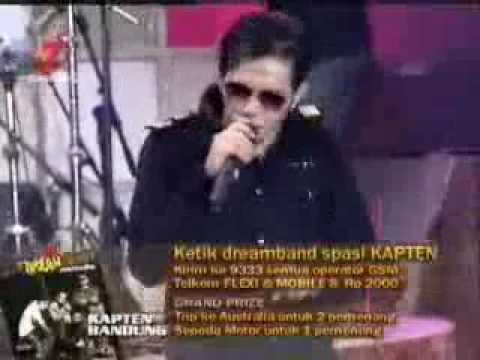 Kapten - Dengar (Dream Band Tv7 live)