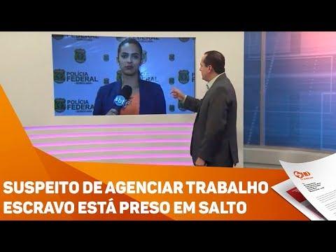 Suspeito de agenciar trabalho escravo está preso em Salto - TV SOROCABA/SBT