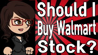 Should I Buy Walmart Stock?