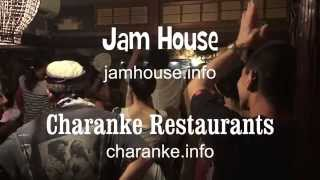 Charanke and JamHouse